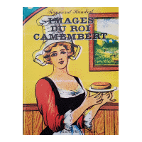 Couverture : Images du roi camembert