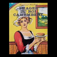 Couverture : Images du roi camembert