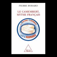 Couverture : Le Camembert, mythe français.